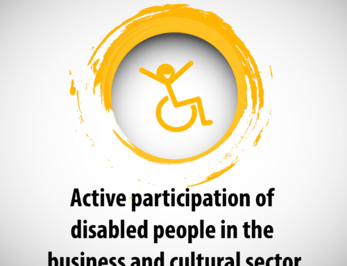 Active participation of disabled people in the business and cultural sector
