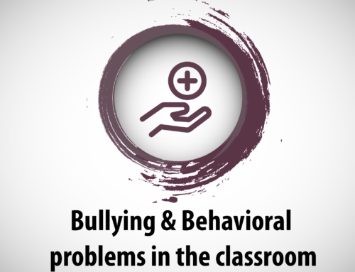 Bullying & Behavioral problems in the classroom